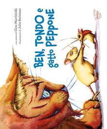 Ben, Tondo e gatto Peppone - Gino Marchitelli - copertina