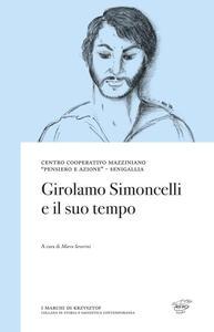 Girolamo Simoncelli e il suo tempo