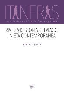 Itineris. Rivista di storia dei viaggi in età contemporanea (2017). Vol. 2 - copertina