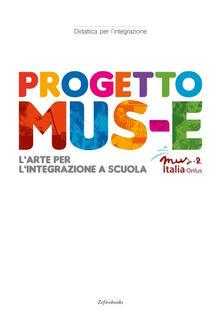 Progetto Mus-e. L'arte per l'integrazione a scuola - copertina
