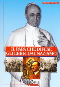 Il Papa che difese gli ebrei dal nazismo