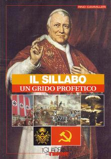Il Sillabo, un grido profetico - Rino Cammilleri - copertina