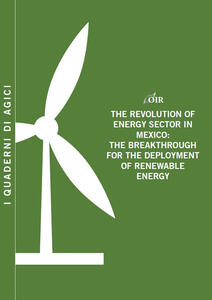 The revolution of energy sector in Mexico. The breakthrough for the deployment of renewable energy