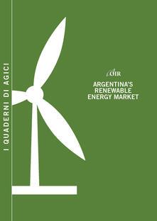 Argentina's renewable energy market - Andrea Gilardoni,Tommaso Perelli,Edgar Perez - copertina
