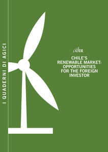 Chile's renewable market. Opportunities for the foreign investor