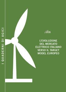 L' evoluzione del mercato elettrico italiano verso il target model europeo