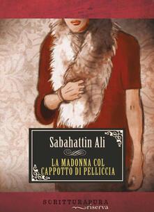 La Madonna col cappotto di pelliccia - Sabahattin Ali - copertina
