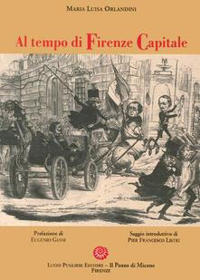 Al tempo di Firenze capitale - M. Luisa Orlandini - copertina