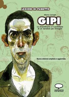 Gipi. Lo straordinario e il quotidiano di un narratore per immagini - Alberto Casiraghi - copertina