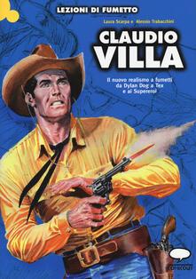 Claudio Villa. Il nuovo realismo a fumetti da Dylan Dog a Tex e ai supereroi - Laura Scarpa,Alessio Trabacchini - copertina