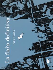 La fiaba definitiva - Fabio Visintin - copertina