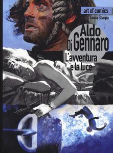 Aldo Di Gennaro. L'avventura e la luce. Ediz. a colori - copertina