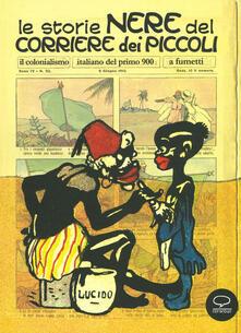 Le storie nere del Corriere dei Piccoli. Il colonialismo italiano del primo 900, a fumetti. Ediz. a colori - copertina
