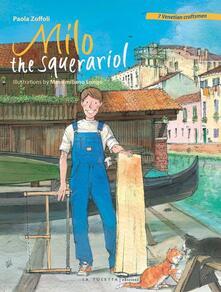 Milo the squerariol - Paola Zoffoli - copertina