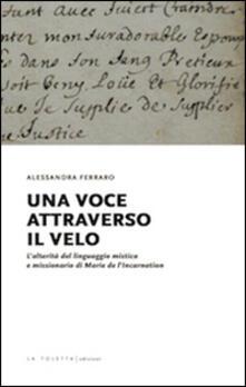Una voce attraverso il velo - Alessandra Ferraro - copertina