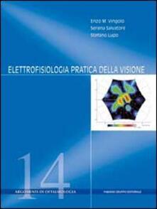 Elettrofisiologia pratioca della visione.pdf