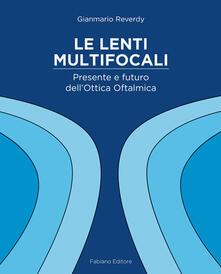 Premioquesti.it Le lenti multifocali. Presente e futuro dell'ottica oftalmica Image