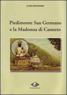 Piedimonte San Germano e la Madonna di Canneto - Elena Montanaro - copertina