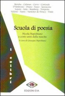 Scuola di poesia. Nicola Napolitano a cento anni dalla nascita - copertina