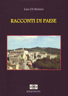 Racconti di paese - Lino Di Stefano - copertina