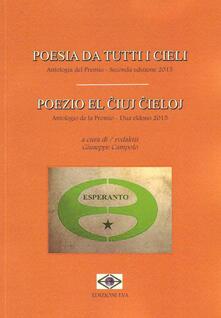 Poesia da tutti i cieli. Antologia del premio. Ediz. italiana e esperanto - copertina