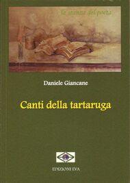 """Canti della tartaruga"" di Daniele Giancane"