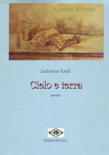 Cielo e terra - Ludovica Tozzi - copertina