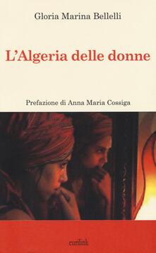 L' Algeria delle donne - Gloria Maria Bellelli - copertina
