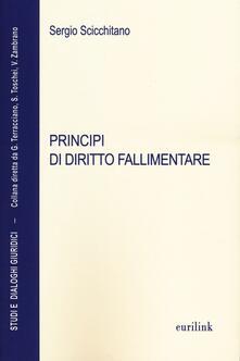 Principi di diritto fallimentare - Sergio Scicchitano - copertina