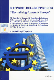 Milanospringparade.it Rapporto del Gruppo dei 20. «Revitalizing anaemic Europe» Image