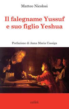Il falegname Yssuf e suo figlio Yeshua - Matteo Nicolosi - copertina