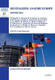 Revitalizing anaemic Europe. Report 2014. Executive summary - copertina