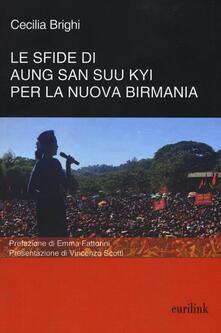 Le sfide di Aung San Suu Kyi per la nuova Birmania - Cecilia Brighi - copertina