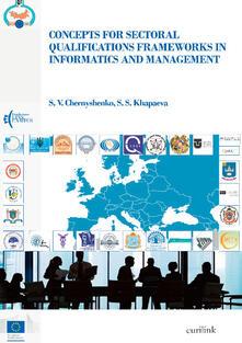 Concepts for sectoral qualifications frameworks in informatics and management - Chernyshenko S. V.,Khapaeva S. S. - copertina