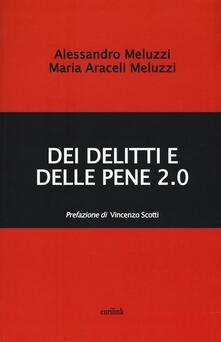 Dei delitti e delle pene 2.0 - Alessandro Meluzzi,M. Meluzzi - copertina