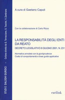 La responsabilità degli enti da reato. Decreto legislativo 8 giugno 2001, n. 231 - copertina