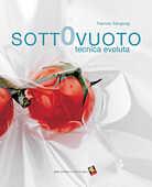 Libro Sottovuoto tecnica evoluta Fabrizio Sangiorgi