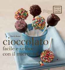 Filippodegasperi.it Cioccolato facile e veloce con il microonde Image
