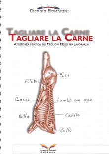 Tagliare la carne - Giorgio Bonarini - copertina