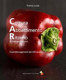 Capturtokyoedition.it Cottura abbattimento ritorno in temperatura. Food management del XXI secolo Image