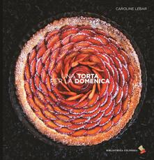 Una torta per la domenica - Caroline Lebar - copertina