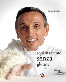 Squisitamente senza glutine - Bruno Barbieri - copertina