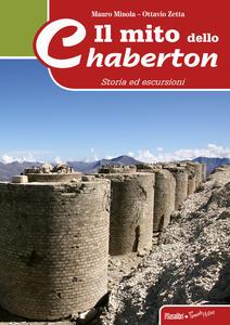 Il mito dello Chaberton. Storia ed escursioni