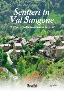 Sentieri in Val Sangone. 17 Itinerari alla scoperta della valle - Claudio Rolando - copertina