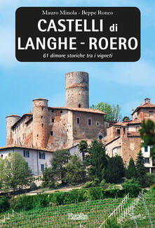 Castelli di Langhe. Roero. 61 dimore storiche tra i vigneti.pdf