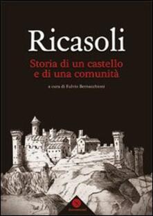 Ricasoli. Storia di un castello e di una comunità - copertina