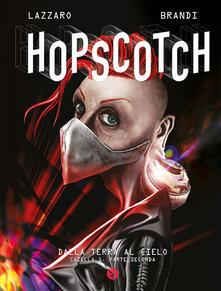 Dalla terra al cielo. Hopscotch. Vol. 1\2 - copertina