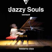Jazzy souls - Carlo Braschi - copertina