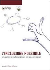 L' inclusione possibile. Un approccio multidisciplinare alle politiche sociali