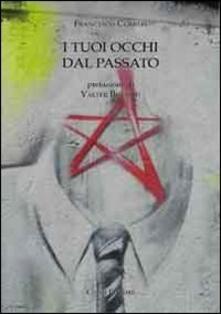I tuoi occhi dal passato - Francesco Curreri - copertina